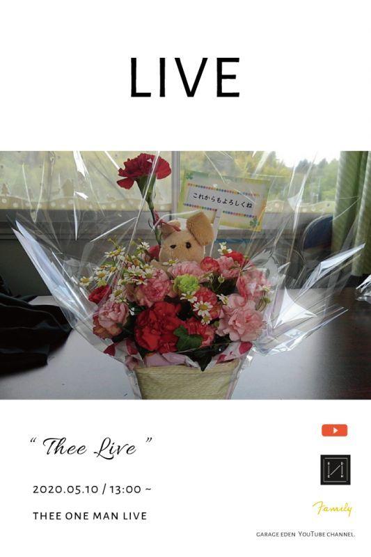 画像1: Thee LIVE / 2020.05.10 _ 13:00 ~ / THEE ONE MAN LIVE (1)