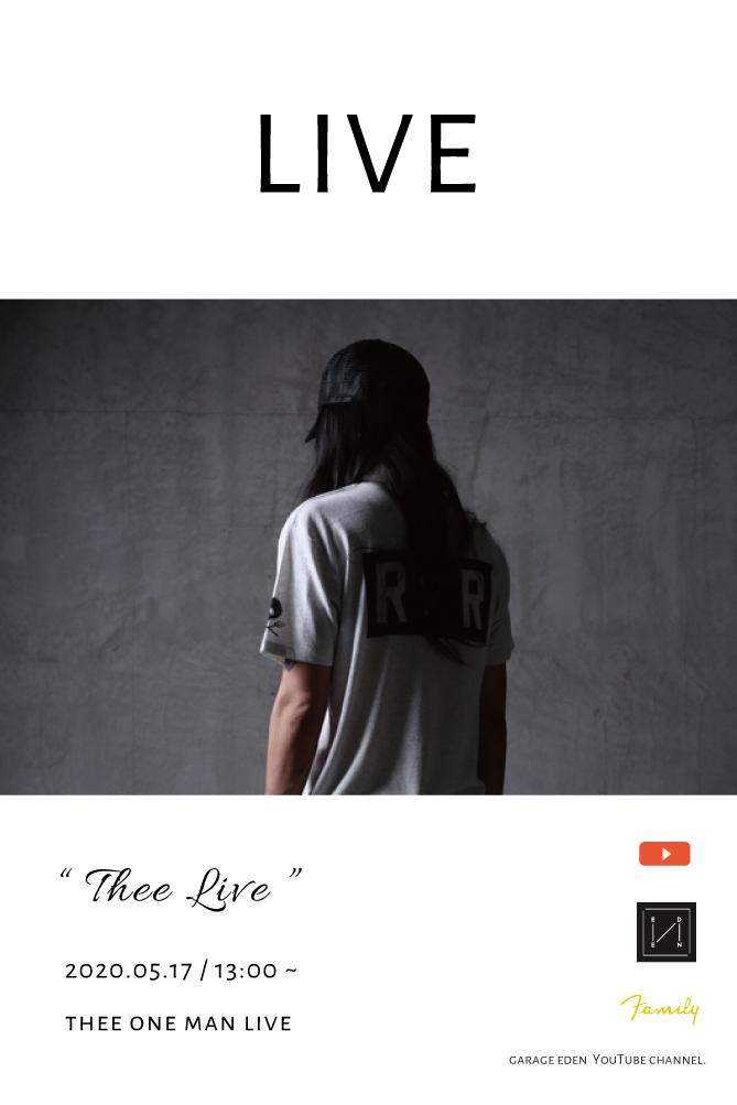 画像1: Thee LIVE / 2020.05.17 _ 13:00 ~ / THEE ONE MAN LIVE (1)